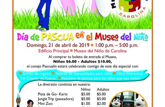Día de Pascua en el Museo del Niño en Carolina
